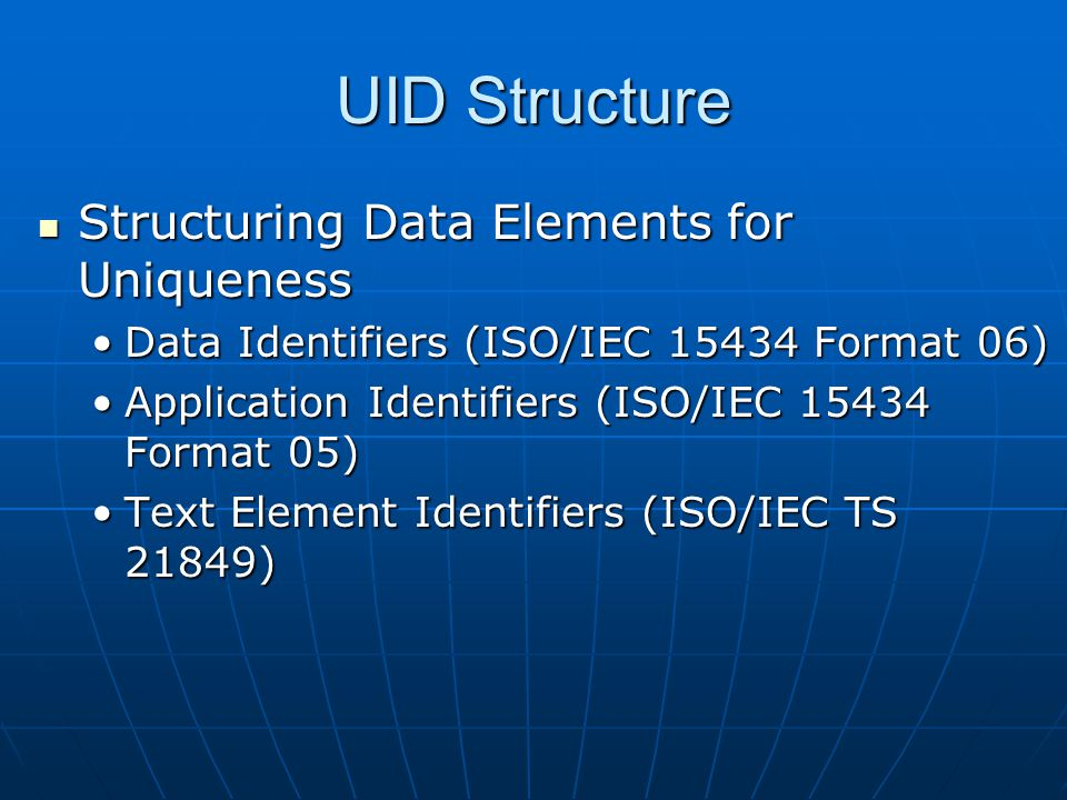 UID Structure Structuring Data Elements for Uniqueness