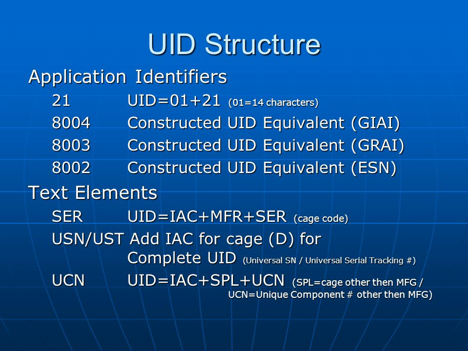 UID Structure Application Identifiers Text Elements