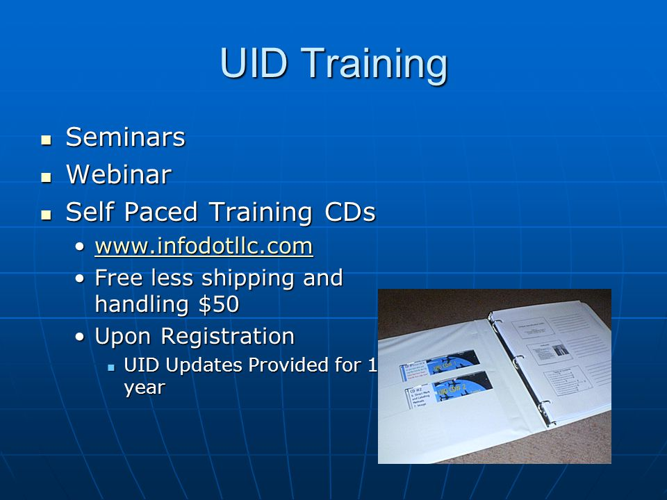 UID Training Seminars Webinar Self Paced Training CDs