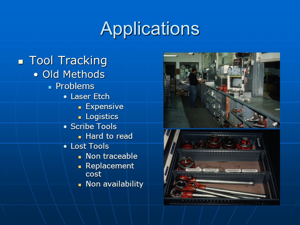 Applications Tool Tracking Old Methods Problems Laser Etch Expensive