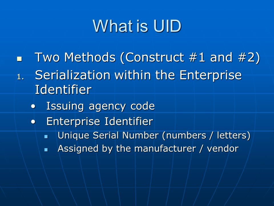 What is UID Two Methods (Construct #1 and #2)