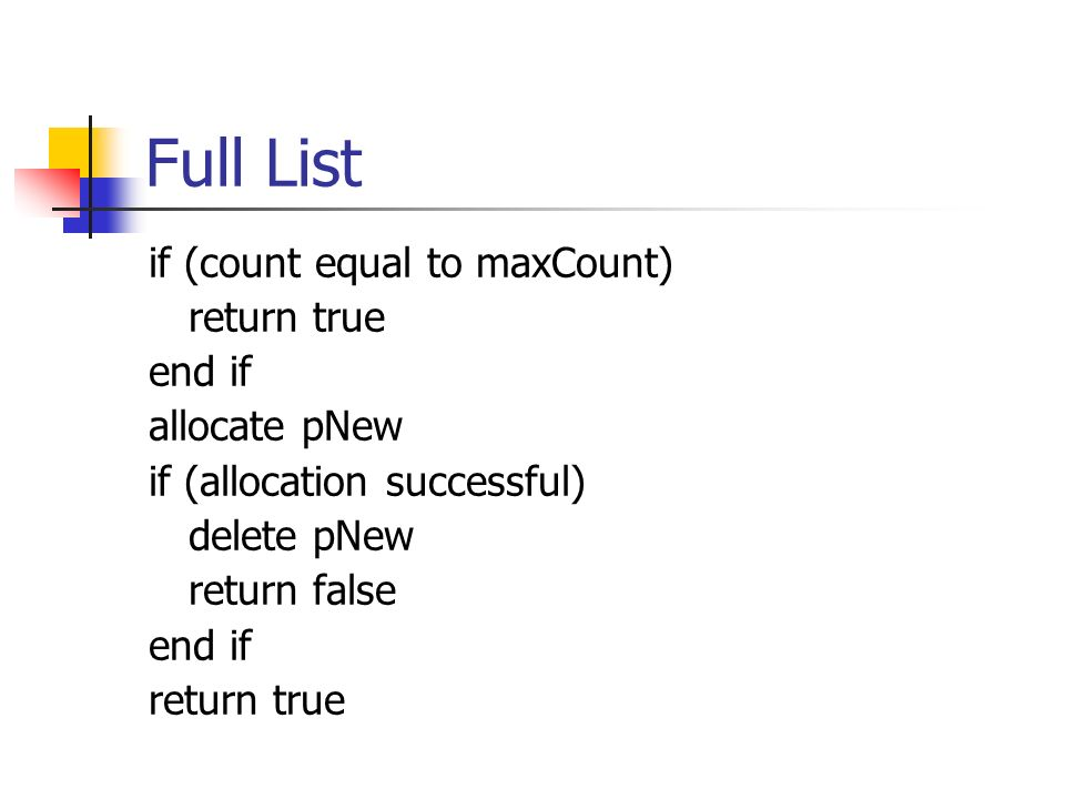 Full List if (count equal to maxCount) return true end if