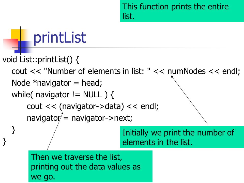 printList This function prints the entire list.