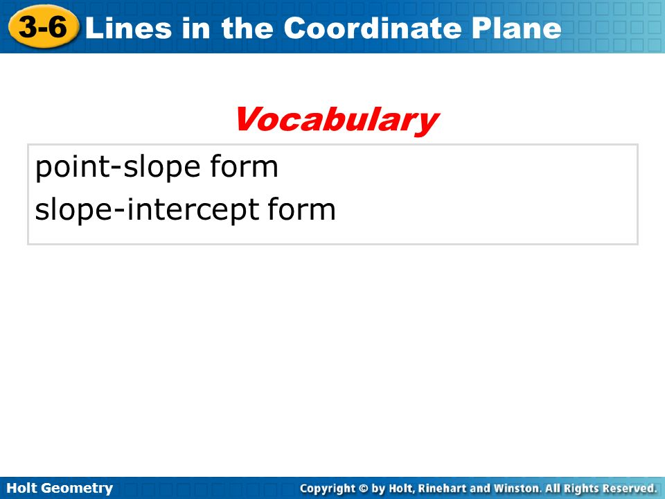 Vocabulary point-slope form slope-intercept form