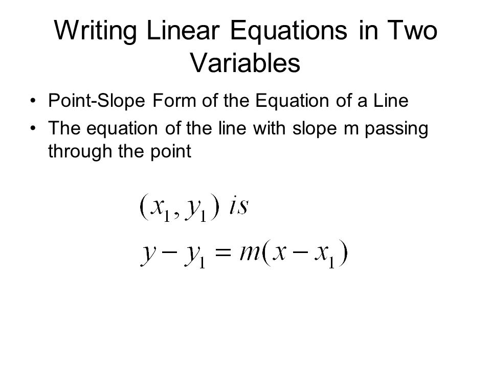 Writing Linear Equations in Two Variables