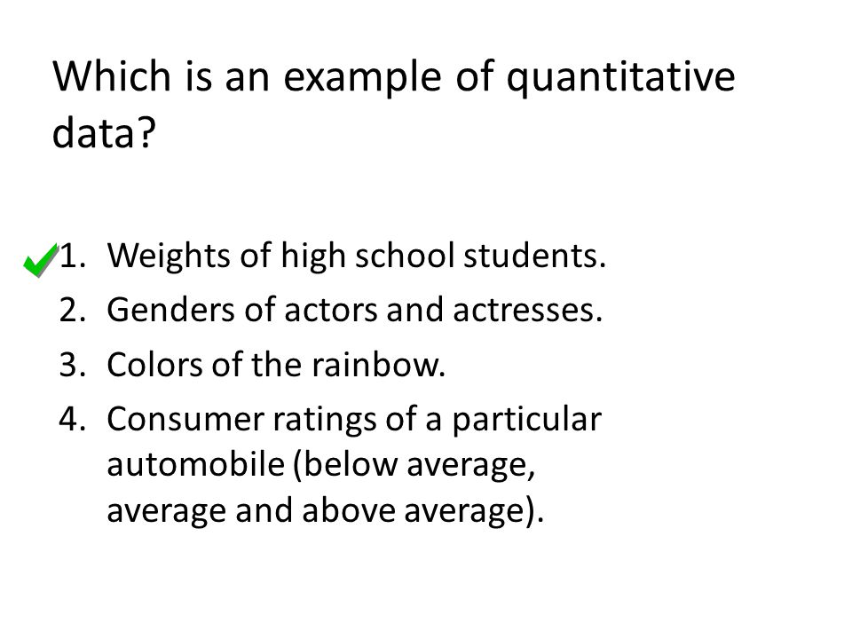 Which is an example of quantitative data