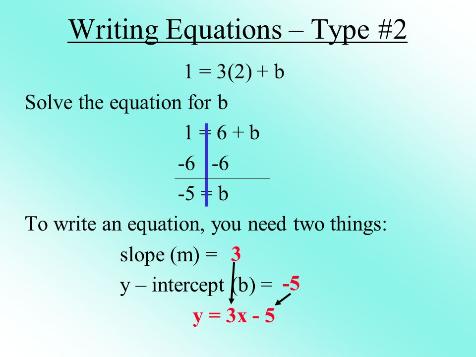 Writing Equations – Type #2