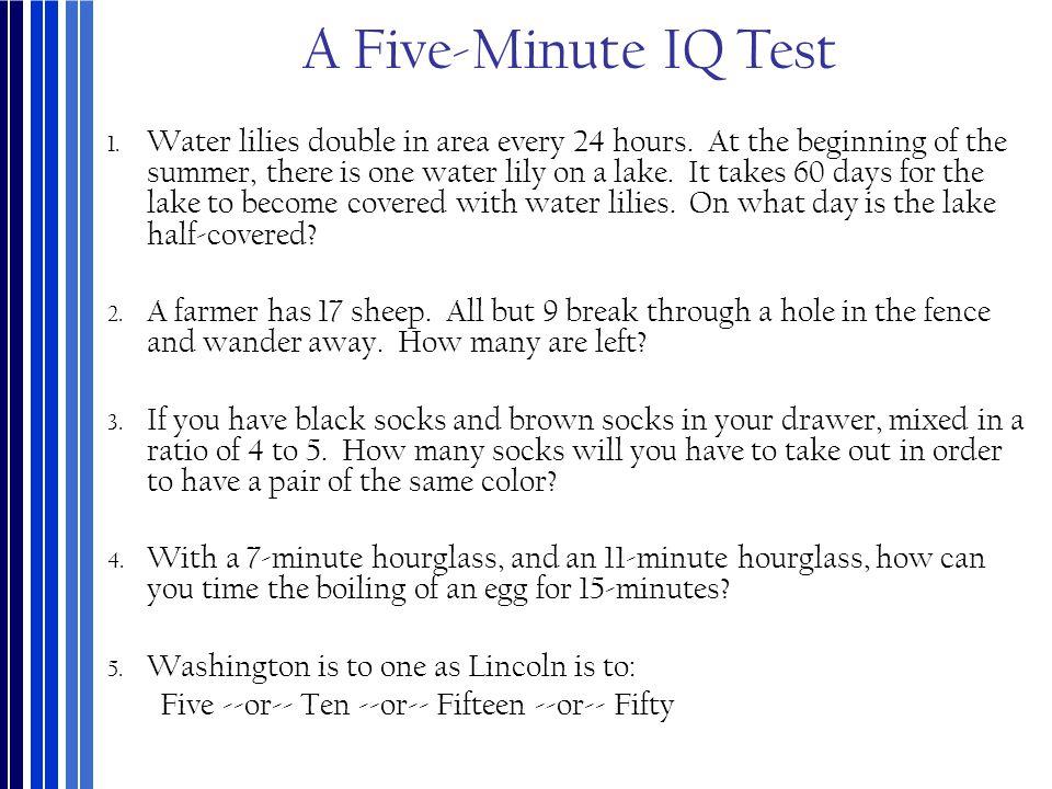 A Five-Minute IQ Test