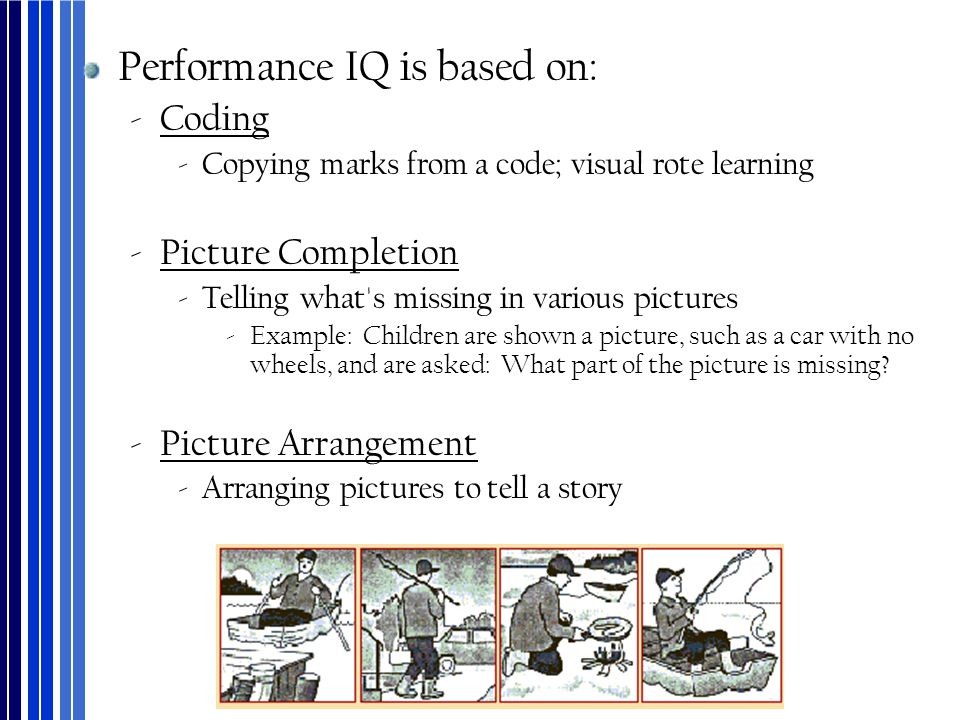 Performance IQ is based on: