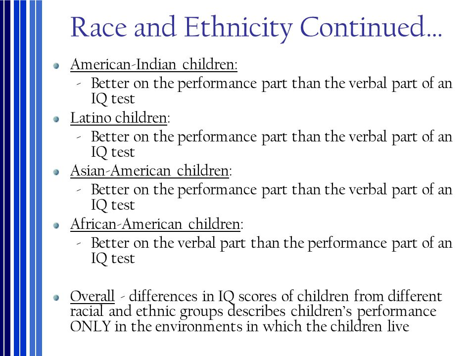 Race and Ethnicity Continued…