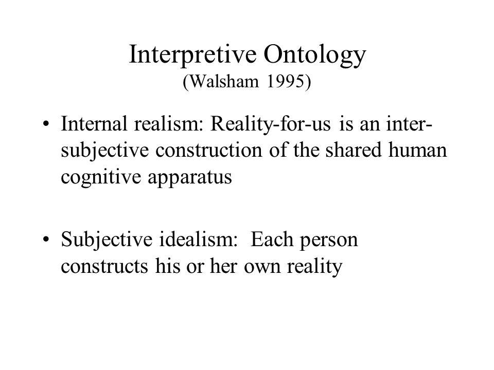 Interpretive Ontology (Walsham 1995)