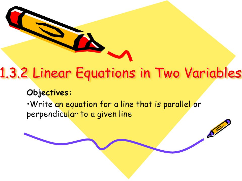 1.3.2 Linear Equations in Two Variables