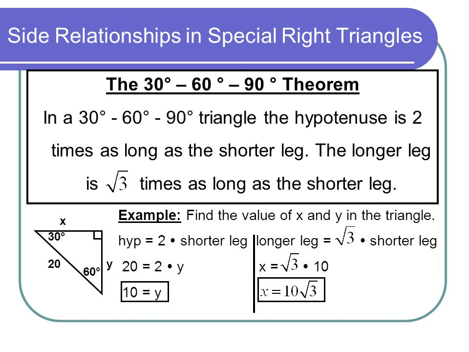 Side Relationships in Special Right Triangles