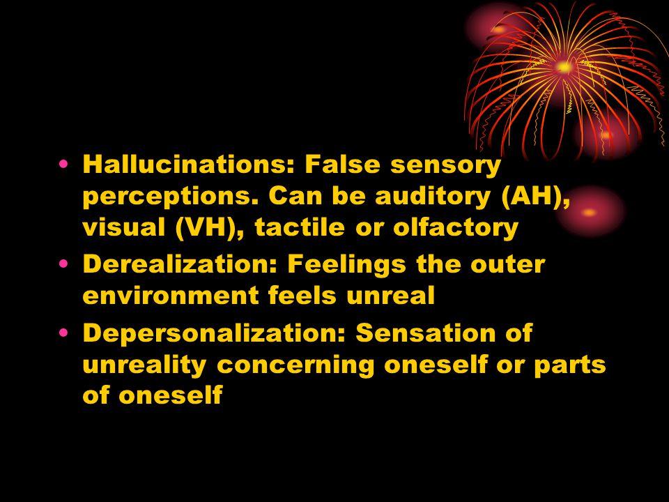 Hallucinations: False sensory perceptions