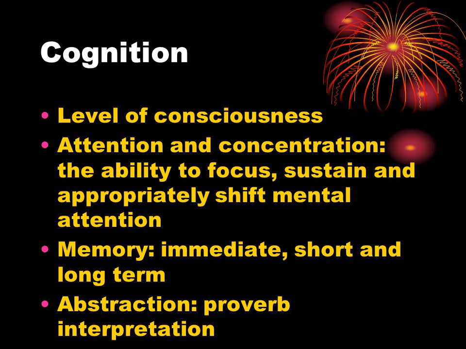 Cognition Level of consciousness
