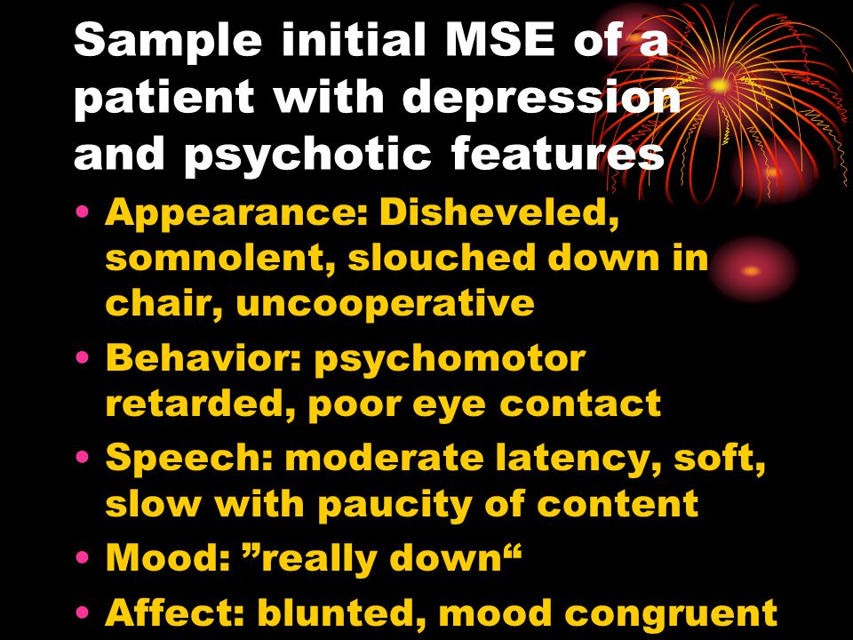 Sample initial MSE of a patient with depression and psychotic features