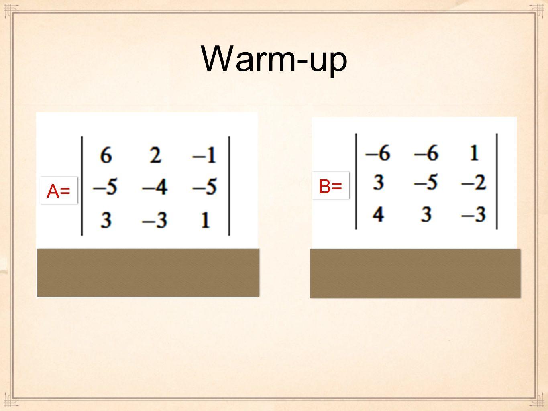 Warm-up B= A=