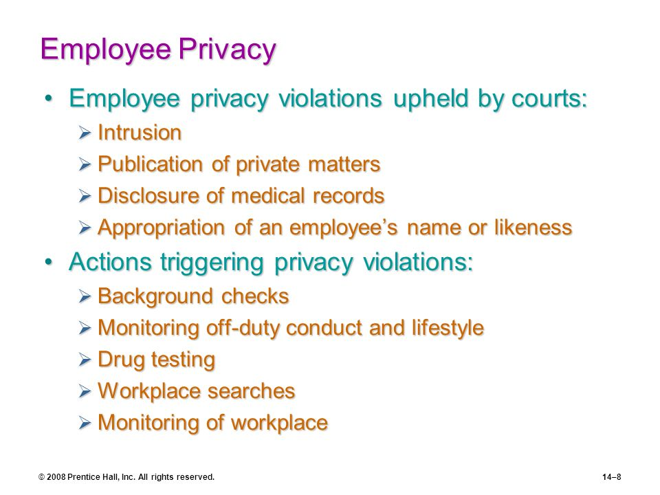 Employee Privacy Employee privacy violations upheld by courts: