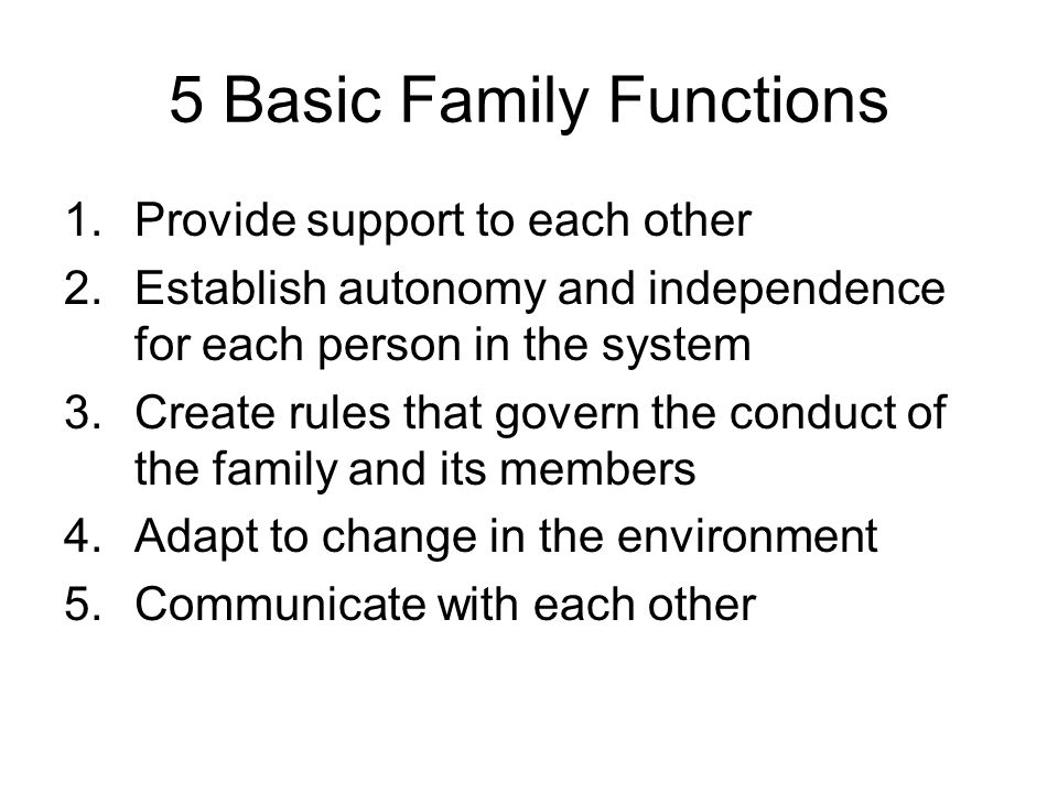 5 Basic Family Functions