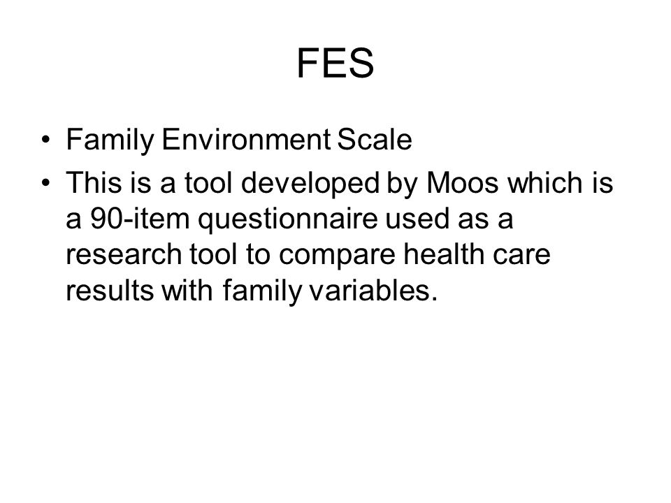 FES Family Environment Scale
