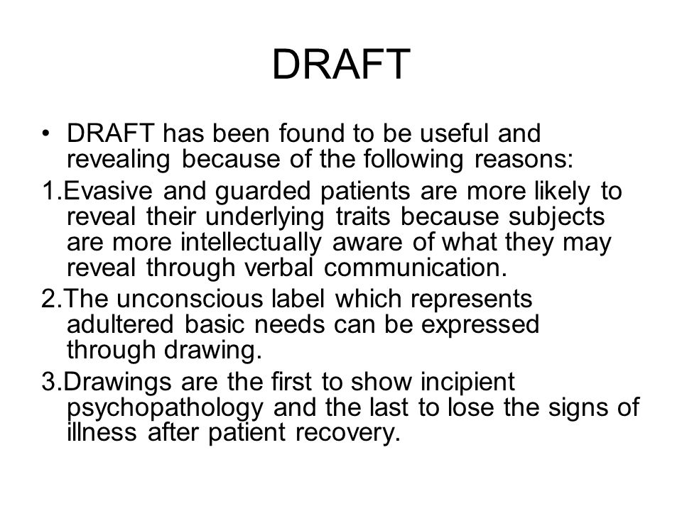 DRAFT DRAFT has been found to be useful and revealing because of the following reasons: