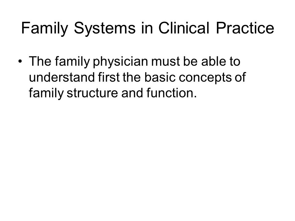 Family Systems in Clinical Practice