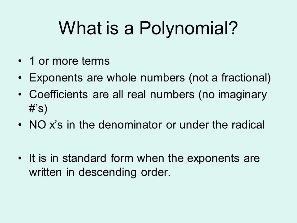 What is a Polynomial 1 or more terms
