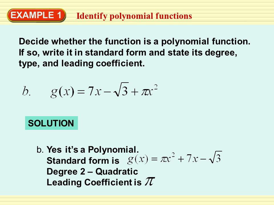 EXAMPLE 1 Identify polynomial functions.