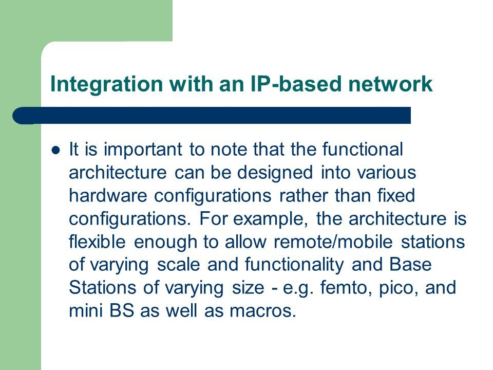Integration with an IP-based network