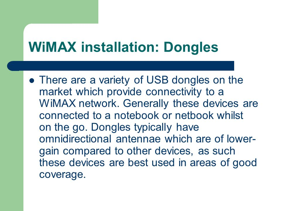 WiMAX installation: Dongles
