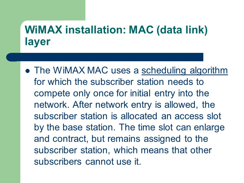 WiMAX installation: MAC (data link) layer