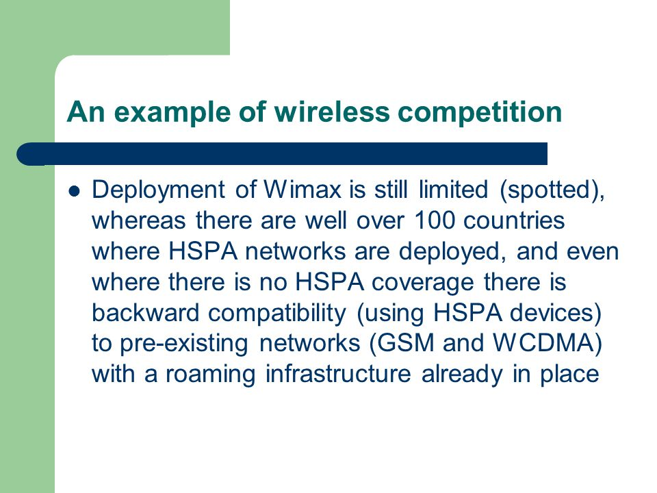 An example of wireless competition