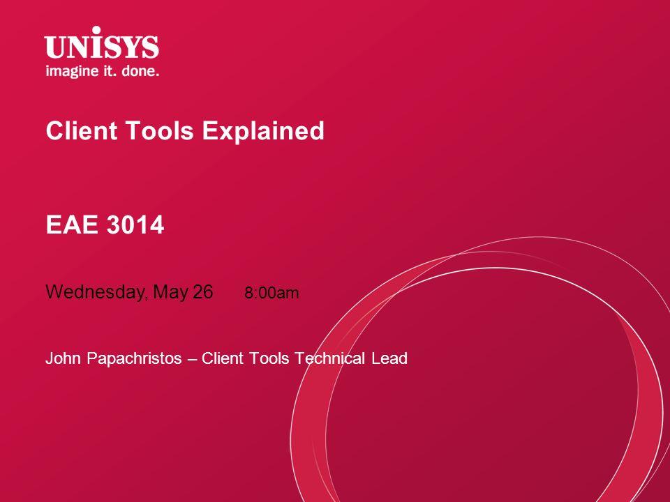Client Tools Explained EAE 3014