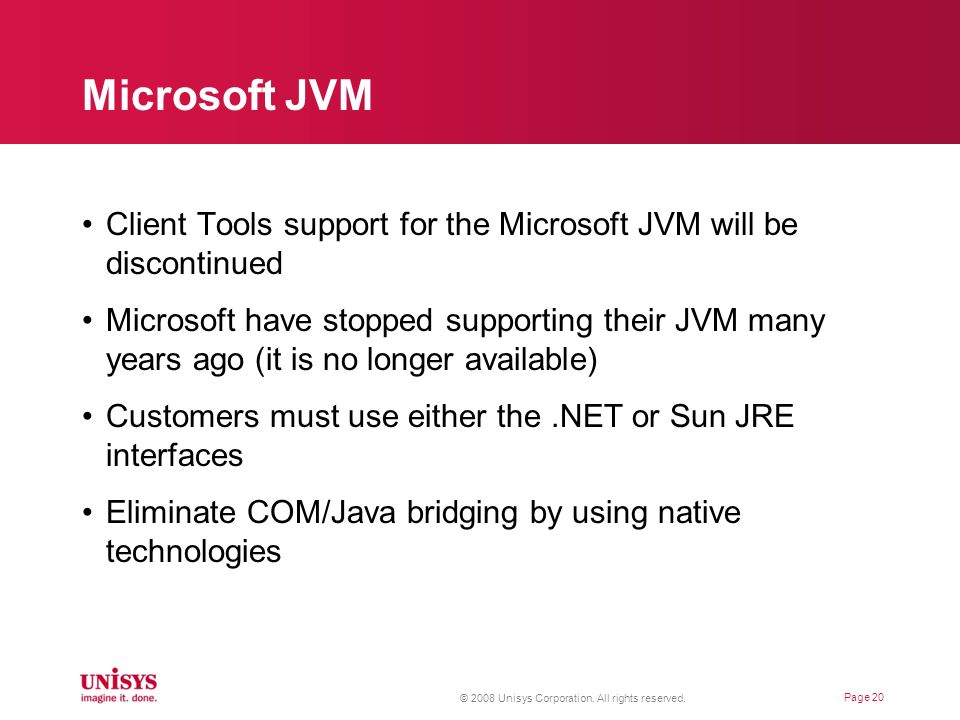 Microsoft JVM Client Tools support for the Microsoft JVM will be discontinued.
