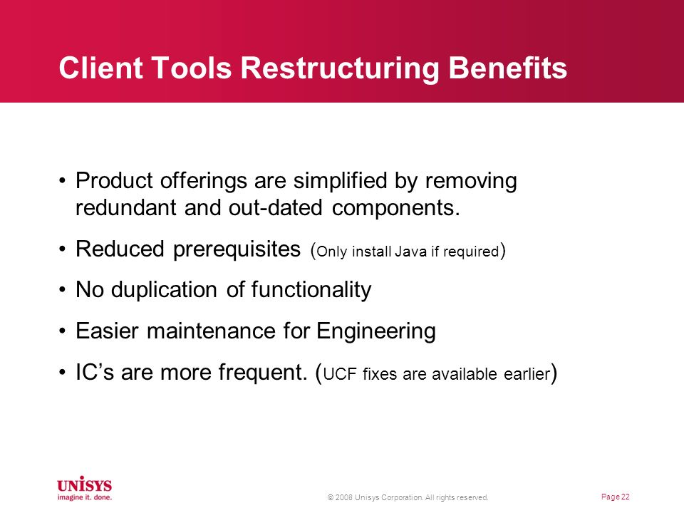 Client Tools Restructuring Benefits
