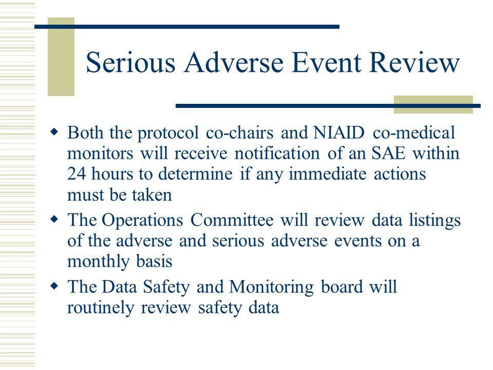 Serious Adverse Event Review
