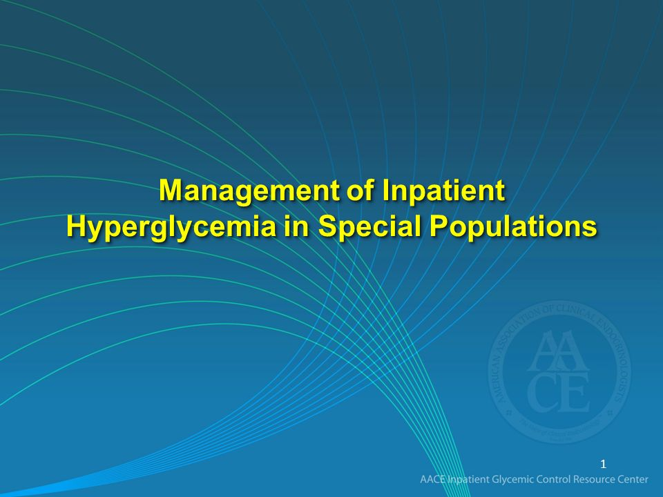 Management of Inpatient Hyperglycemia in Special Populations