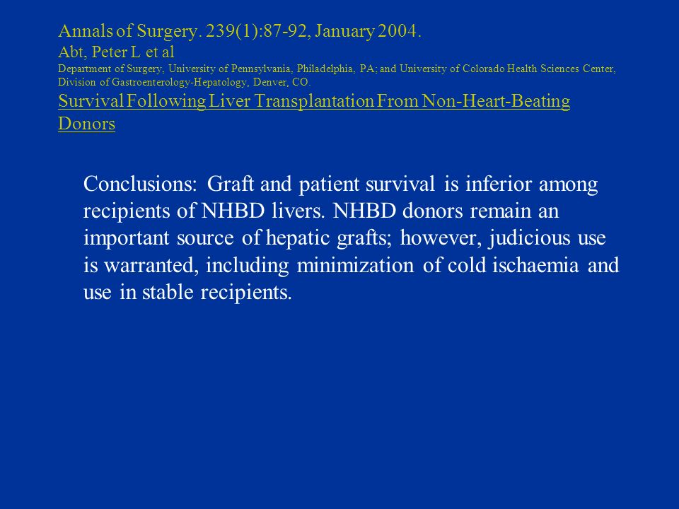 Annals of Surgery. 239(1):87-92, January 2004