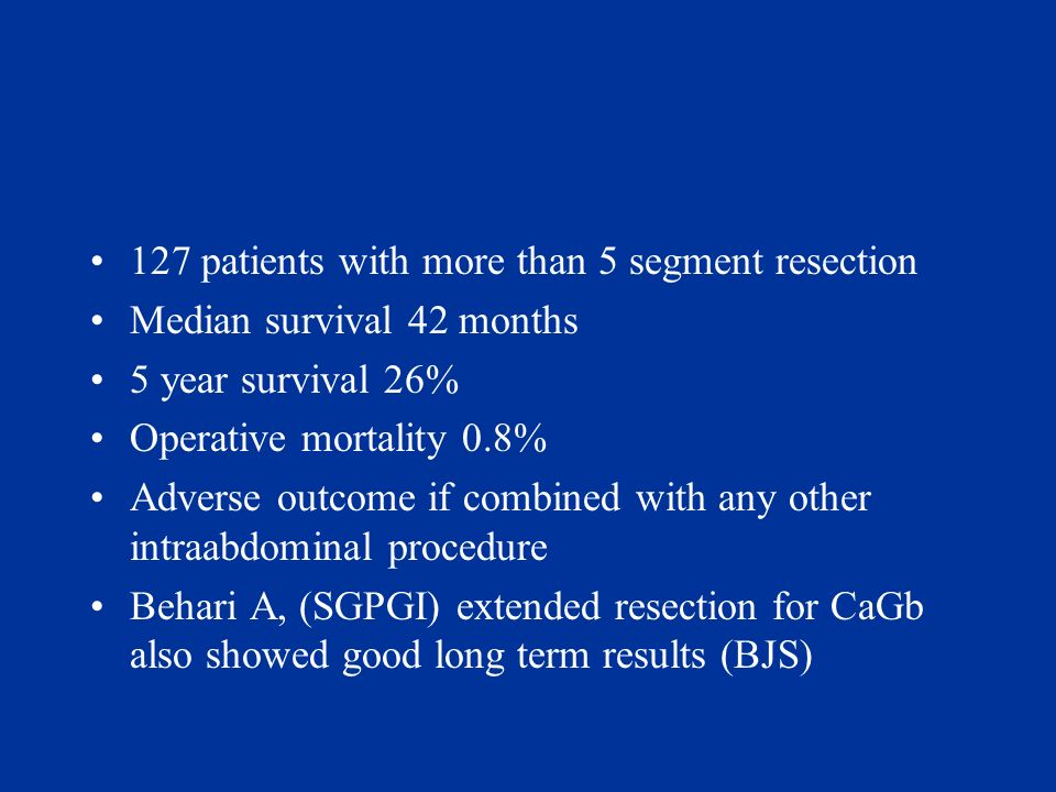 127 patients with more than 5 segment resection