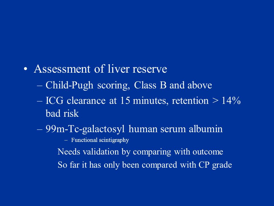 Assessment of liver reserve