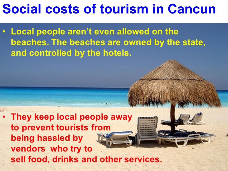 Social costs of tourism in Cancun