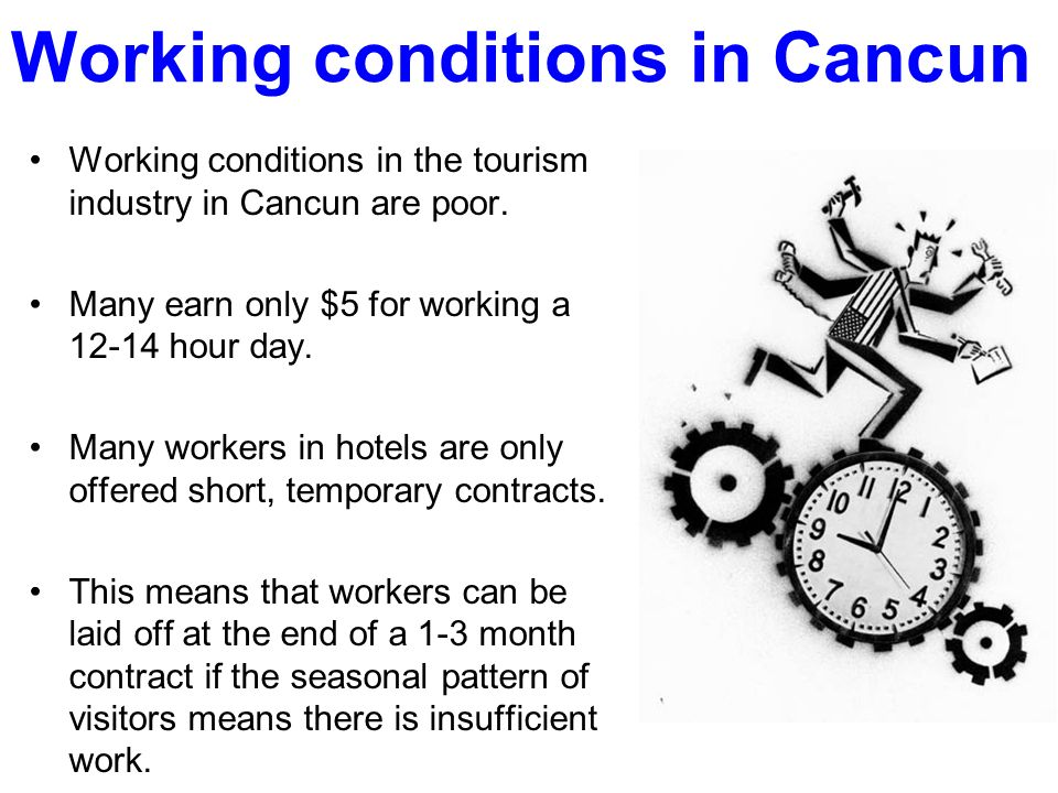 Working conditions in Cancun