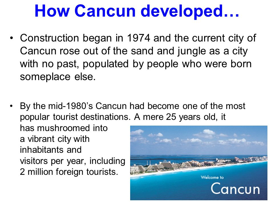 How Cancun developed…