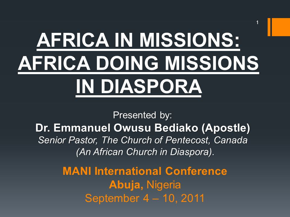 MANI International Conference Abuja, Nigeria September 4 – 10, 2011