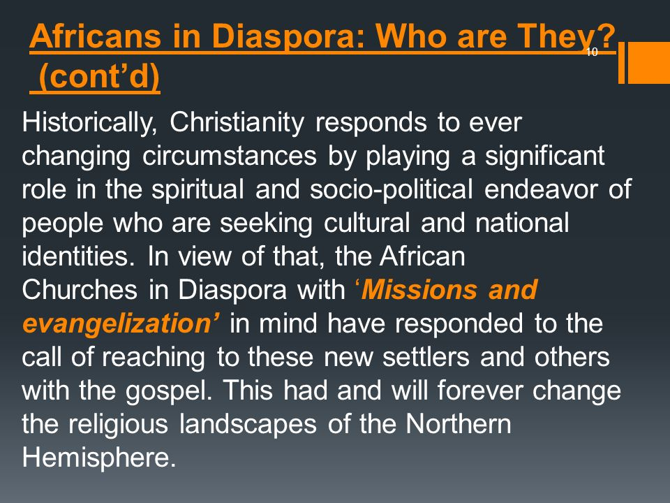 Africans in Diaspora: Who are They (cont'd)