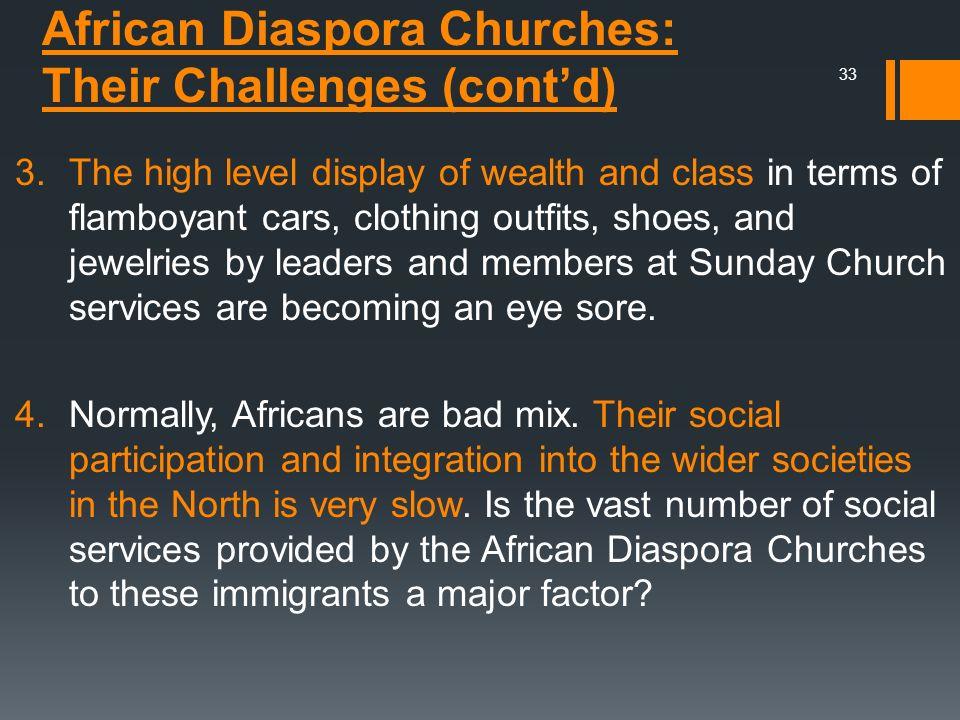 African Diaspora Churches: Their Challenges (cont'd)