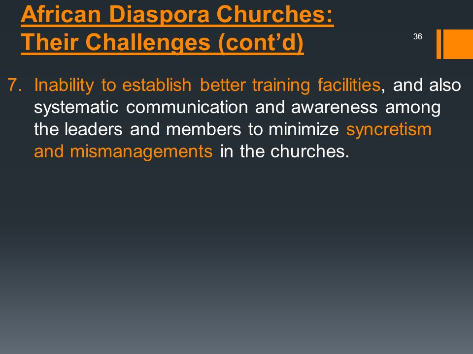 African Diaspora Churches: Their Challenges (cont'd)