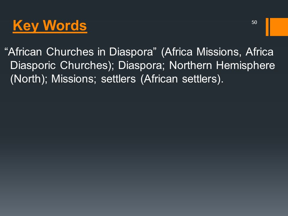African Churches in Diaspora (Africa Missions, Africa Diasporic Churches); Diaspora; Northern Hemisphere (North); Missions; settlers (African settlers).