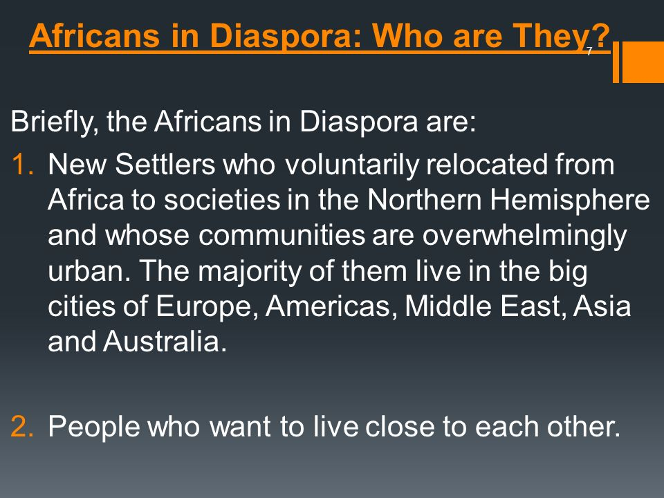 Africans in Diaspora: Who are They