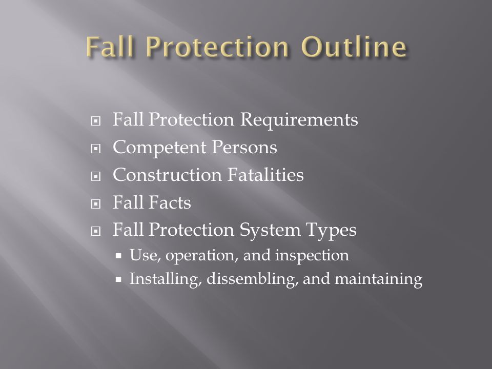 Fall Protection Outline